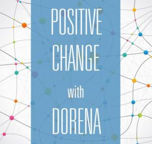 Interview on Positive Change with Dorena