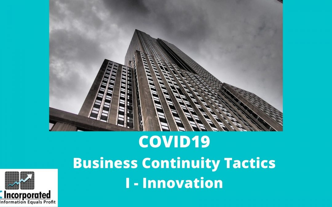 COVID19 Series: I is for Innovation Opportunities